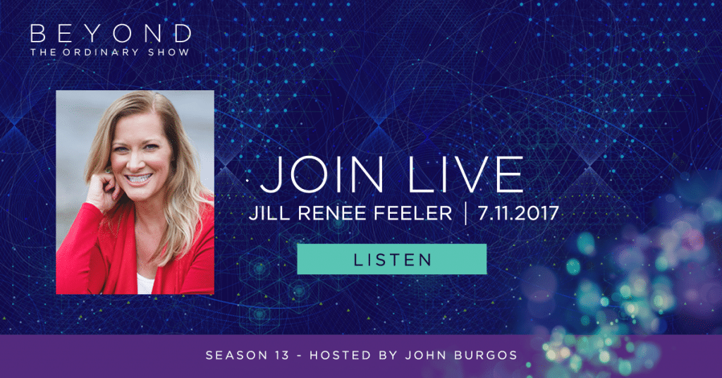 Jill and John on Beyond the Ordinary 5pm Pacific/8pm Eastern