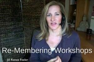 Remembering Workshops Jill Renee Feeler