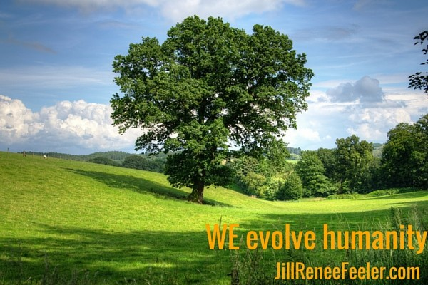 WE evolve humanity