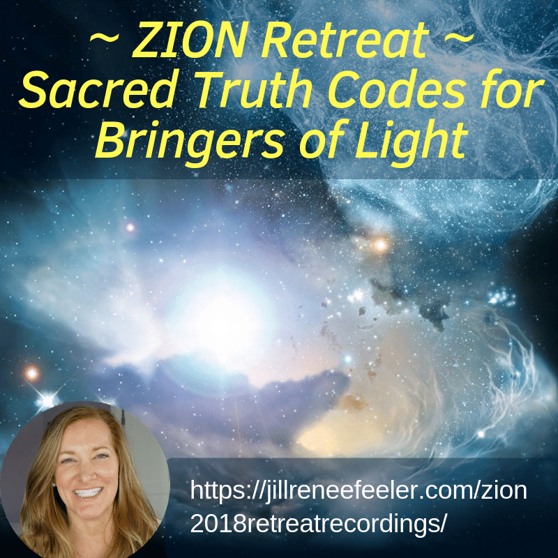 Zion Retreat Sacred Truth Codes for Bringers of Light – Jill